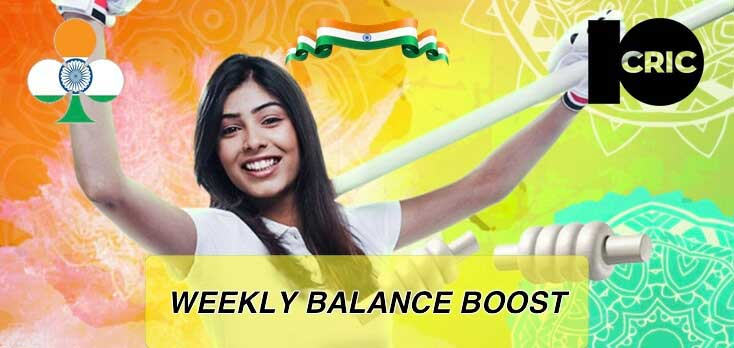 10cric india weekly bonus